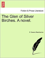 The Glen of Silver Birches. a Novel.
