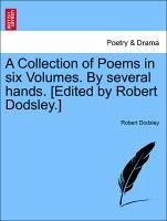 A Collection of Poems in six Volumes. By several hands. [Edited by Robert Dodsley.] Vol. II - Dodsley, Robert