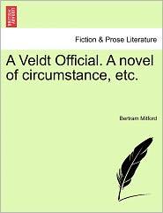 A Veldt Official. A Novel Of Circumstance, Etc.