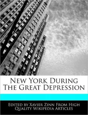 New York During The Great Depression - Xavier Zinn