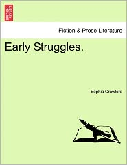Early Struggles. - Sophia Crawford
