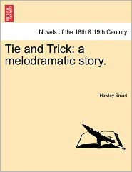 Tie And Trick - Hawley Smart