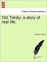 Old Trinity - T. Mason Jones