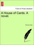 Hoey, Frances: A House of Cards. A novel. Vol. II.