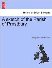 A Sketch Of The Parish Of Prestbury.