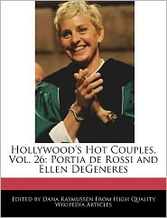 Hollywood's Hot Couples, Vol. 26 - Dana Rasmussen