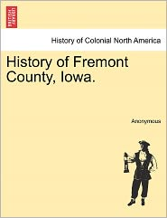 History of Fremont County, Iowa.