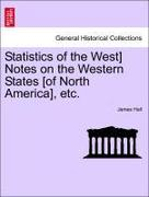 Hall, James: Statistics of the West] Notes on the Western States [of North America], etc.