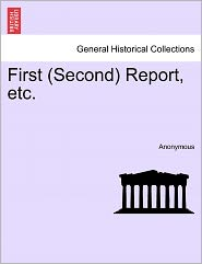 First (Second) Report, etc. - Anonymous