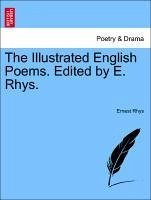 The Illustrated English Poems. Edited by E. Rhys. - Rhys, Ernest
