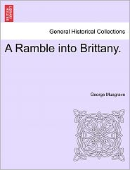 A Ramble Into Brittany. - George Musgrave