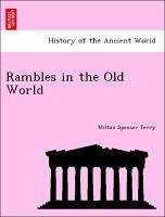 Rambles in the Old World - Terry, Milton Spenser