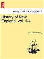 History of New England. Vol. I - Palfrey, John Gorham