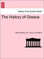 The History of Greece Third Edition. The Ninth Volume. - Mitford, William K. , W Mitford, Henry John