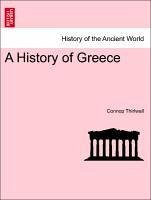 A History of Greece. VOL. VI, NEW EDITION - Thirlwall, Connop