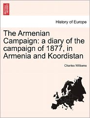 The Armenian Campaign - Charles Williams
