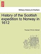 History of the Scottish Expedition to Norway in 1612