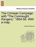 "The Crimean Campaign with ""The Connaught Rangers,"" 1854-56. with a Map."