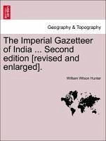 The Imperial Gazetteer of India ... Second edition [revised and enlarged]. VOLUME X - Hunter, William Wilson
