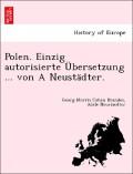 Brandes, Georg Morris Cohen;Neustädter, Adele: Polen. Einzig autorisierte Übersetzung ... von A Neustädter.