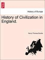 History of Civilization in England, vol. I, third edition - Buckle, Henry Thomas