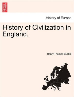 History Of Civilization In England.