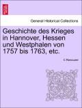 Renouard, C.: Geschichte des Krieges in Hannover, Hessen und Westphalen von 1757 bis 1763, etc. ERSTER BAND