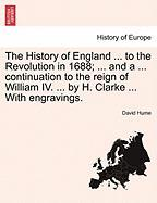The History of England ... to the Revolution in 1688; ... and a ... Continuation to the Reign of William IV. ... by H. Clarke ... with Engravings.
