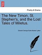 The New Timon, St. Stephen's, and the Lost Tales of Miletus.