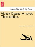 Griffith, Cecil Mrs S. Beckett: Victory Deane. A novel. Third edition. Vol. III