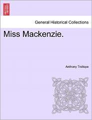 Miss Mackenzie - Anthony Trollope