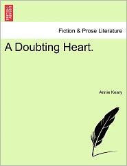 A Doubting Heart. - Annie Keary