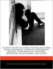A Loner's Guide To Losing Friends - Annabel Audley