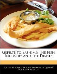 Gefilte To Sashimi - Beatriz Scaglia