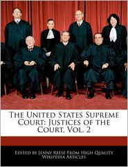 The United States Supreme Court: Justices of the Court, Vol. 2 - Jenny Reese