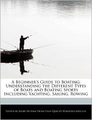 A Beginner's Guide To Boating - Kolby Mchale