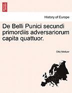 de Belli Punici Secundi Primordiis Adversariorum Capita Quattuor.