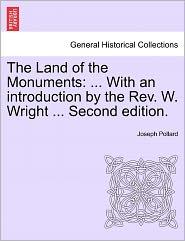 The Land Of The Monuments - Joseph Pollard