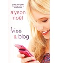 Kiss and Blog - Alyson Noel