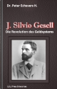J. Silvio Gesell - Dr. Peter Echevers H.