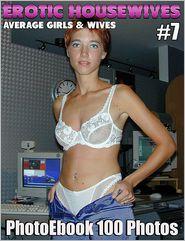 Erotic Housewives 100 Fotos Nr.07: Reife Amateure Foto Ebook