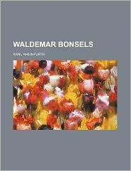 Waldemar Bonsels - Karl Rheinfurth