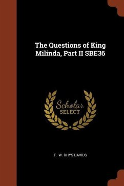 The Questions of King Milinda, Part II Sbe36