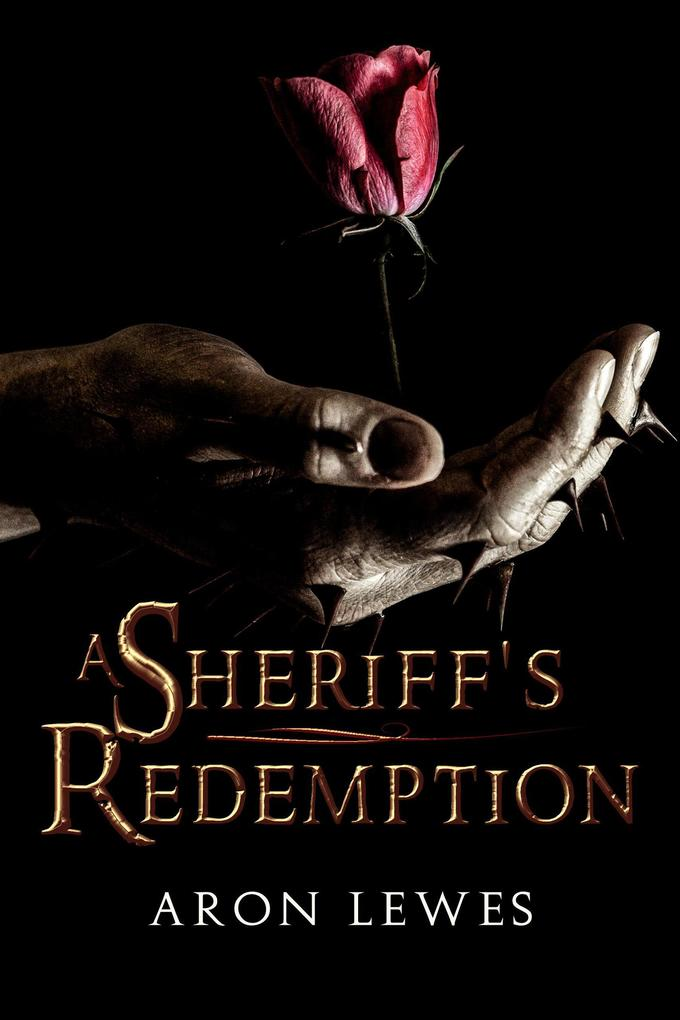 A Sheriff's Redemption (My Lady Robin Hood #2)
