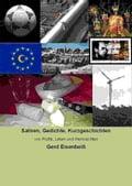 Satiren, Gedichte, Kurzgeschichten - Gerd Eisenbeiss