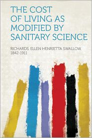The Cost of Living as Modified by Sanitary Science