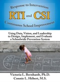 Response to Intervention and Continuous School Improvement - Victoria Bernhardt