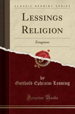Lessings Religion: Zeugnisse (Classic Reprint)