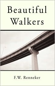 Beautiful Walkers - F.W. Renneker