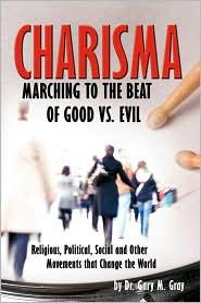 Charisma - Ed.D. Dr. Gary M. Gray